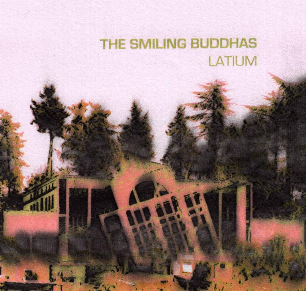 "The Smiling Buddhas ""Latium"" - CD/Digital"